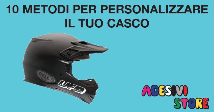 10-modi-per-personalizzare-il-tuo-CASCO
