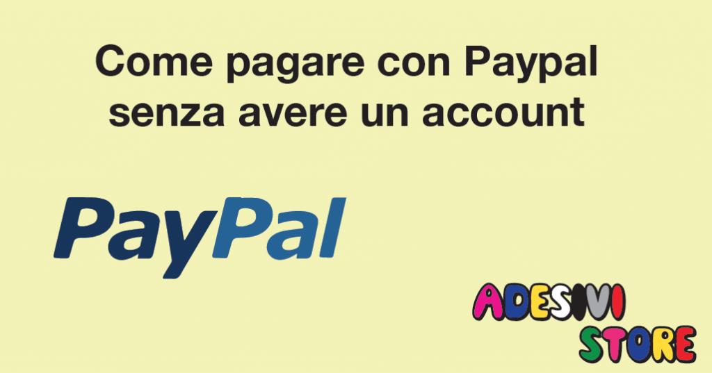 Come-pagare-con-Paypal-senza-avere-un-account